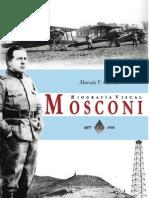 Mosconi, 1877- 1940, biografía visual.