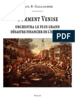 Gallagher B. Paul - Comment Venise orchestra le plus grand désastre financier de l'histoire