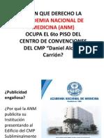 ACADEMIA NACIONAL DE MEDICINA OCUPA LOCAL DEL CMP