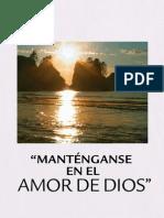 Mantenganse en El Amor de Dios