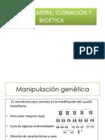 CÉULAS MADRE, CLONACIÓN Y BIOÉTICA