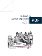 VIRGINIA FONTES Brasil e o Capital-imperialismo