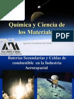 Química y ciencia de los materiales. Baterías secundarias y celdas de combustible en la industria aeroespacial
