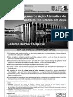 Cespe 2005 Instituto Rio Branco Diplomata Bolsa Premio de Vocacao Par a Diplomacia Objetiva Prova
