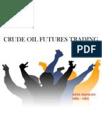 Oil Future Trading