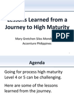 Lessons Learned From a Journey to High Maturity