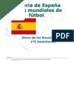 (11elenadelosreyes11 Historia de España en los mundiales de fútbol)