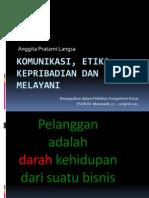 Pelatihan Kompetensi Dasar 2012, Etika