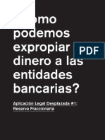 ¿Cómo expropiar dinero a las entidades bancarias?