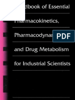 Handbook of Essential Pharmacokinetics, Pharmacodynamics, And Drug Metabolism for Industrial Scientist