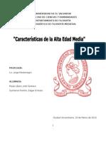 CARACTERISTICAS DE LA ALTA EDAD MEDIA