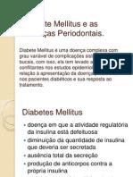 Diabete Mellitus e as Doenças Periodontais