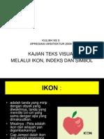 Kuliah Ke 5 2009 Kajian Teks Visual Revisi