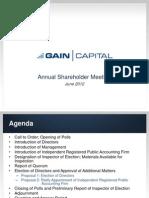2012 Shareholder Meeting Presentation Gain Capital