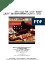 Manuel d'Utilisation Kit Sushi Magic. Liuret Astuces, Secrets, Recettes Sushi