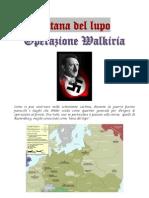Operazione Walkiria - La Tana Del Lupo