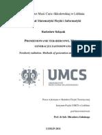 Promieniowanie Terahercowe. Metody Generacji i Zastosowania. Praca Magisterska Radoslaw Szlazak