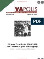 NICANOR PRESIDENTE 2003 al 2008 - Un Tendota para el Paraguay - Edición No. 4 de Agosto de 2003  - NovaPolis - REVISTA DE ESTUDIOS POLÍTICOS CONTEMPORÁNEOS