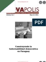 Construyendo la Gobernabilidad democrática en Paraguay  - Edición No. 7 de Mayo de 2004 - NovaPolis - REVISTA DE ESTUDIOS POLÍTICOS CONTEMPORÁNEOS