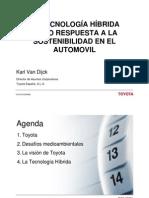 4. La Tecnología híbrida como respuesta a la sostenibilidad en el automóvil