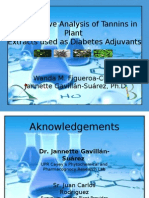 Quantitative analysis of tannins in plant extracts used as diabetes adjuvant. Wanda Figueroa. Mentor(a)