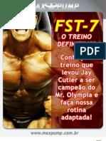 FST-7 – O TREINO DEFINITIVO