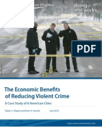 The Economic Benefits of Reducing Violent Crime