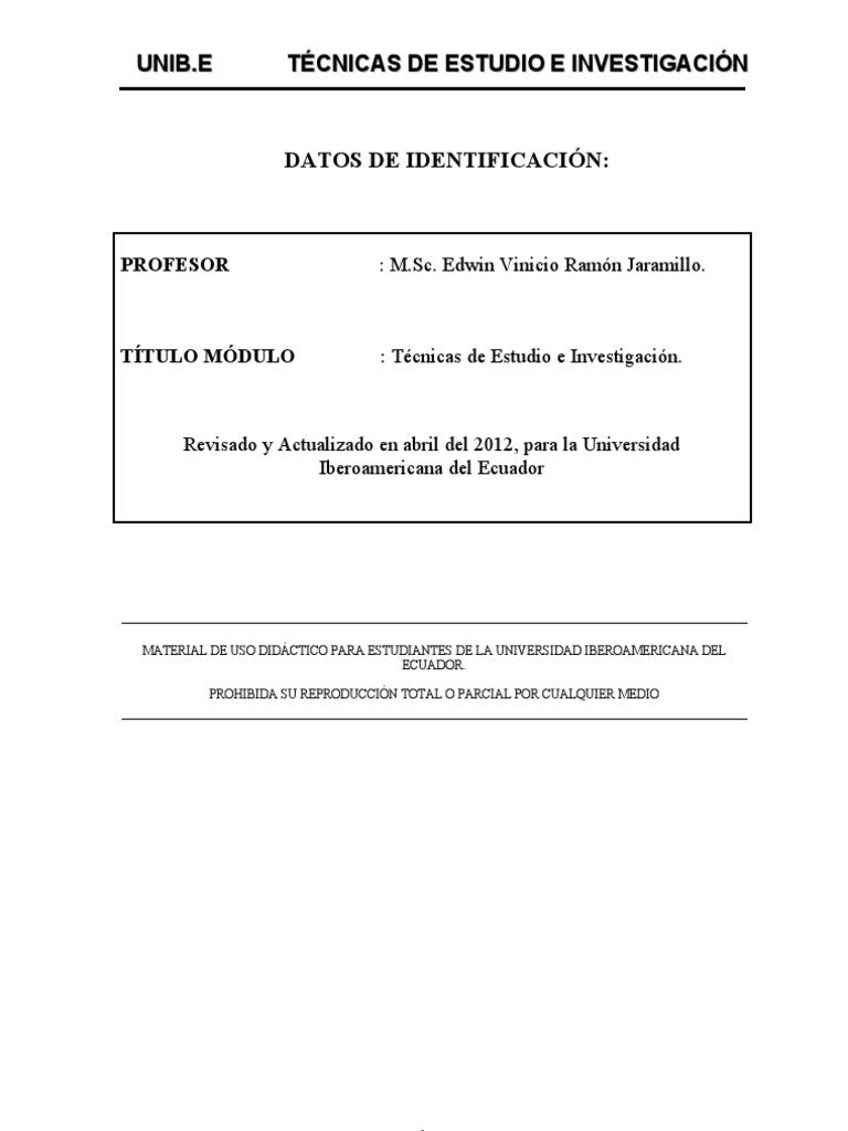 MODULO TECNICAS DE ESTUDIO E INVESTIGACIÓN. UNIBE.MSC. Vinicio Ramón ...