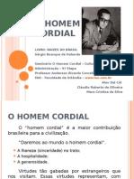 O HOMEM CORDIAL - Cultura Organizacional