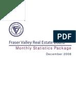Fraser Valley Real Estate Statistics Dec 08