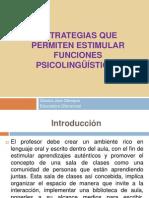 Estrategias que permiten estimular funciones psicolingüísticas (1)