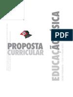 A nova Proposta Curricular de Educação Física para o Estado de São Paulo.