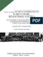 Don Giuseppe Tosi nel ricordo di allievi, collaboratori, familiari e amici a trent'anni dalla morte
