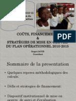 COÛTS, FINANCEMENT & STRATÉGIES DE MISE EN OEUVRE DU PLAN OPÉRATIONNEL 2010-2015