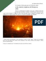 Incêndio destruiu uma das maiores empresas da Europa na transformação de algodão