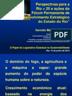 Perspectivas para a Rio+20 e ações do Fórum de Desenvolvimento do Rio