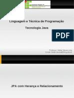 2012/01-LTPIV- JPA com Herança e Relacionamento