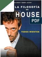 La Filosofia de Dr House - Todos Mienten