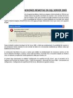 Habilitando Conexiones Remotas en SQL Server 2005