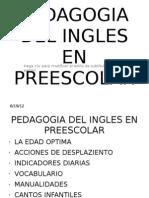 Pedagogia Del Ingles en Preescolar