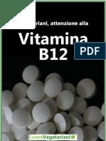 Vitamina B12 - EssereVegetariani