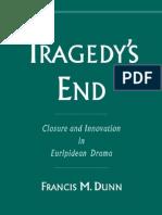Trgedy's End - Euripidean Drama