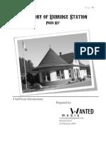 The Story of Uxbridge Station Press Kit