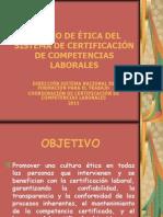 Código de Ética del Sistema de Certificación de competencias