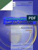 Conversando Sobre Mointian 2008 e 2011