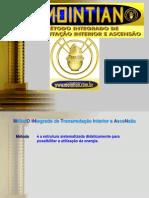 MOINTIAN 1 - MétodO INtegrado de Transmutação Interior e AsceNsão