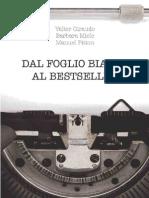 Promo Dal Foglio Bianco Al Bestseller
