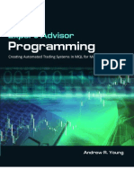 Expert Advisor Programming - Creating Automated Trading System in MQL for Metatrader 4