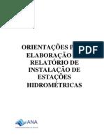 OrientacoesparaElaboracaodoRelatóriodeInstalacaodeEstacoesHidrometricas-VersaoDez11
