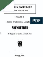Skenderbeu [Scanderbeg], Henry Wadsworth Longfellow - Fan Noli, 1916 (1863)